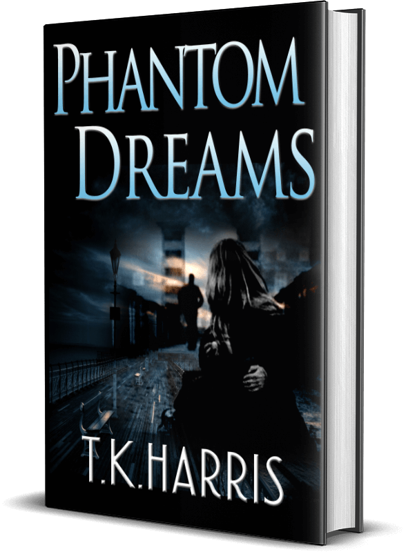 Phantom Dreams by T. K. Harris